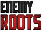 Angebote undRabatte bei Enemy RooTs